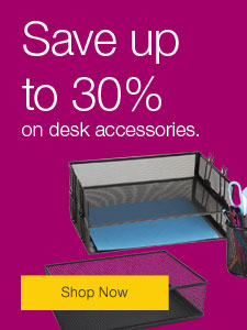 Save up to 30% on desk accessories.