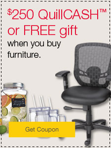 $150 QuillCASH or FREE gift when you buy furniture.