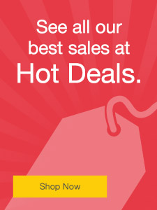 See all our best sales at Hot Deals.