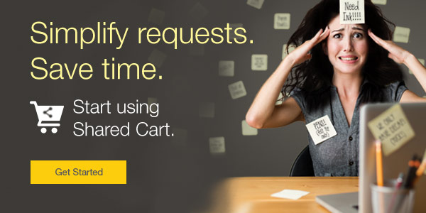 Simplify requests. Save time. Start using Shared Cart.