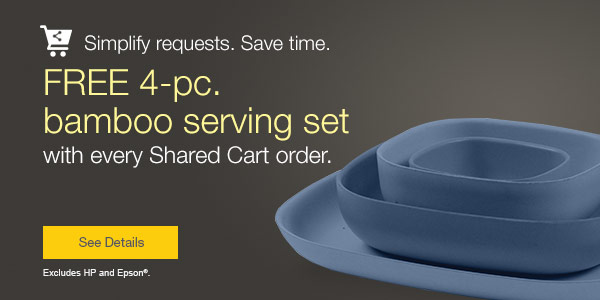 FREE 4-pc. bamboo serving set with every shared cart order.